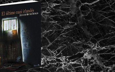 El último nazi irlandés. Presentación de la novela histórica de Jesús de Matías