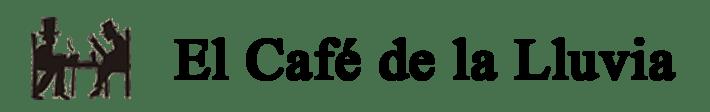 El Café de la Lluvia